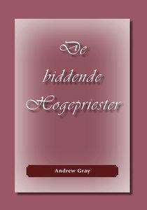 De biddende Hogepriester | Andrew Gray
