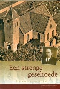 H. Hille en J. Mulder Kzn. | Een strenge geselroede | Ds. P. Kruijt