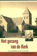 Ds. D. Th. Keck  | Het gezang van de Kerk